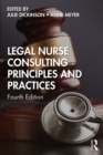 Legal Nurse Consulting Principles and Practices - eBook