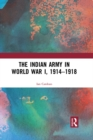 The Indian Army in World War I, 1914-1918 - eBook