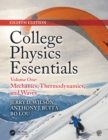 College Physics Essentials, Eighth Edition : Mechanics, Thermodynamics, Waves (Volume One) - eBook