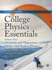 College Physics Essentials, Eighth Edition : Electricity and Magnetism, Optics, Modern Physics (Volume Two) - eBook