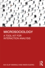 Microsociology : A Tool Kit for Interaction Analysis - eBook
