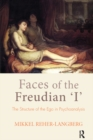 Faces of the Freudian I : The Structure of the Ego in Psychoanalysis - eBook