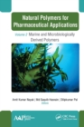 Natural Polymers for Pharmaceutical Applications : Volume 2: Marine- and Microbiologically Derived Polymers - eBook