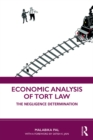 Economic Analysis of Tort Law : The Negligence Determination - eBook