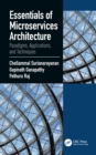 Essentials of Microservices Architecture : Paradigms, Applications, and Techniques - eBook