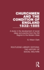 Churchmen and the Condition of England 1832-1885 : A study in the development of social ideas and practice from the Old Regime to the Modern State - eBook
