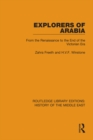 Explorers of Arabia : From the Renaissance to the End of the Victorian Era - eBook