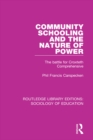 Community Schooling and the Nature of Power : The battle for Croxteth Comprehensive - eBook