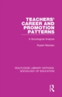 Teachers' Career and Promotion Patterns : A Sociological Analysis - eBook