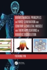 Biomechanical Principles on Force Generation and Control of Skeletal Muscle and their Applications in Robotic Exoskeleton - eBook