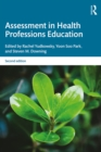 Assessment in Health Professions Education - eBook