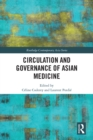 Circulation and Governance of Asian Medicine - eBook