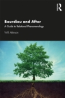 Bourdieu and After : A Guide to Relational Phenomenology - eBook