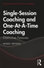 Single-Session Coaching and One-At-A-Time Coaching : Distinctive Features - eBook