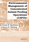 Environmental Management of Concentrated Animal Feeding Operations (CAFOs) - eBook