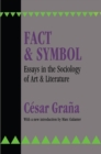 Fact and Symbol : Essays in the Sociology of Art and Literature - eBook