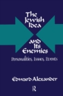 The Jewish Idea and Its Enemies : Personalities, Issues, Events - eBook
