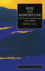 Risk And Misfortune : The Social Construction Of Accidents - eBook