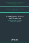 Laser Plasma Theory and Simulation - eBook