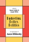 Budgeting, Policy, Politics : Appreciation of Aaron Wildavsky - eBook