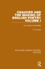 Chaucer and the Making of English Poetry, Volume 1 : Love Vision and Debate - eBook