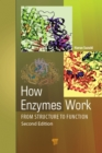 How Enzymes Work : From Structure to Function - eBook
