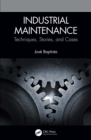 Industrial Maintenance : Techniques, Stories, and Cases - eBook