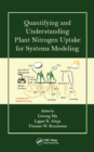 Quantifying and Understanding Plant Nitrogen Uptake for Systems Modeling - eBook