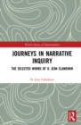 Journeys in Narrative Inquiry : The Selected Works of D. Jean Clandinin - eBook