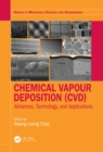 Chemical Vapour Deposition (CVD) : Advances, Technology and Applications - eBook