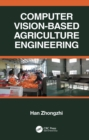 Computer Vision-Based Agriculture Engineering - eBook