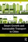 Smart Growth and Sustainable Transport in Cities : Theory and Application - eBook