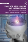 Violence Assessment and Intervention : The Practitioner's Handbook - eBook