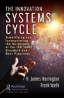 The Innovation Systems Cycle : Simplifying and Incorporating the Guidelines of the ISO 56002 Standard and Best Practices - eBook
