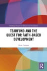 Tearfund and the Quest for Faith-Based Development - eBook