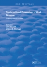 Systemized Prevention of Oral Disease : Theory and Practice - eBook