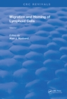 Migration and Homing of Lymphoid Cells : Volume 1 - eBook