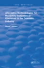 Alternative Methodologies for the Safety Evaluation of Chemicals in the Cosmetic Industry - eBook
