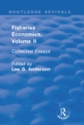 Fisheries Economics, Volume II : Collected Essays - eBook