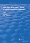 The Use of High-Purity Oxygen in the Activated Sludge : Volume 1 - eBook