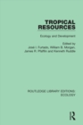 Tropical Resources : Ecology and Development - eBook