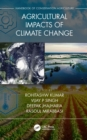 Agricultural Impacts of Climate Change [Volume 1] - eBook