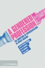 A Gendered Profession - eBook