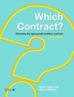 Which Contract? : Choosing The Appropriate Building Contract - eBook