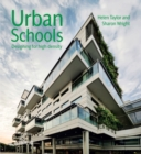 Urban Schools : Designing for High Density - eBook
