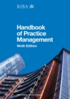 RIBA Architect's Handbook of Practice Management : 9th Edition - eBook