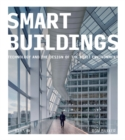 Smart Buildings : Technology and the Design of the Built Environment - eBook