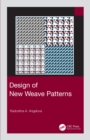 Design of New Weave Patterns - eBook