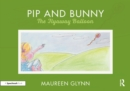 Pip and Bunny : Pip and the Flyaway Balloon - eBook