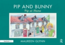 Pip and Bunny : Pip at Home - eBook
